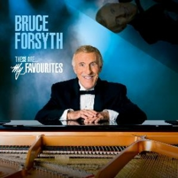 Bruce Forsyth These Are… My Favourites CD