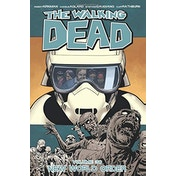 The Walking Dead Volume 30: New World Order Paperback