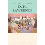 The Complete Poems of D.H. Lawrence by D. H. Lawrence (Paperback, 1994)