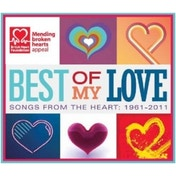 Best of My Love: Songs From the Heart 1961-2011 CD