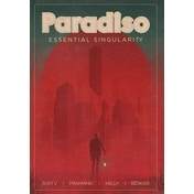 Paradiso, Volume 1: Essential Singularity
