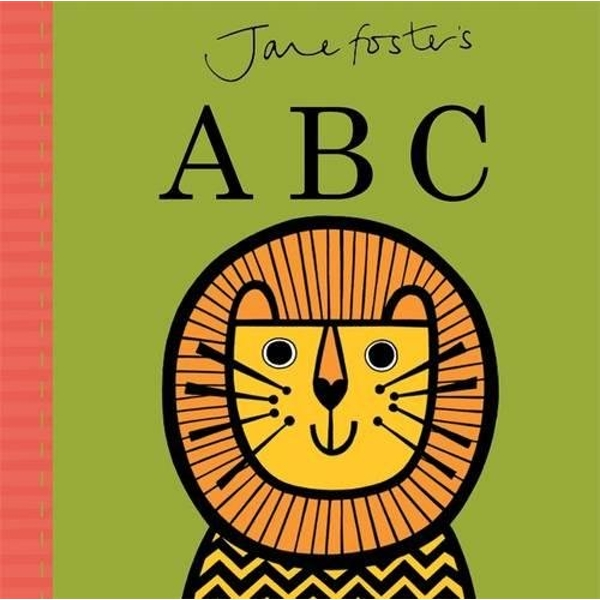Jane Foster's ABC by Jane Foster (Hardback, 2015)