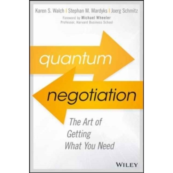 Quantum Negotiation : The Art of Getting What You Need