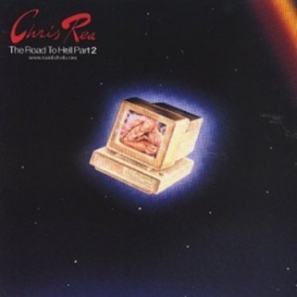 Chris Rea - Road To Hell 2 CD