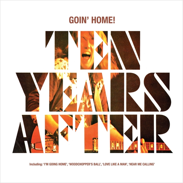Ten Years After - Goin Home! Vinyl