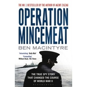 Operation Mincemeat: The True Spy Story That Changed the Course of World War II by Ben Macintyre (Paperback, 2016)