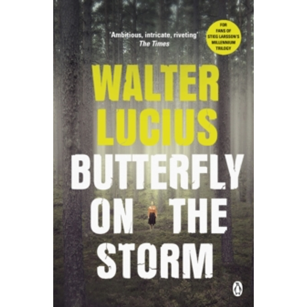 Butterfly on the Storm : Heartland Trilogy Book 1