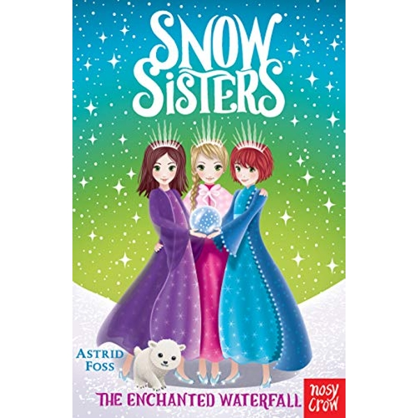 Snow Sisters: The Enchanted Waterfall  Paperback / softback 2019