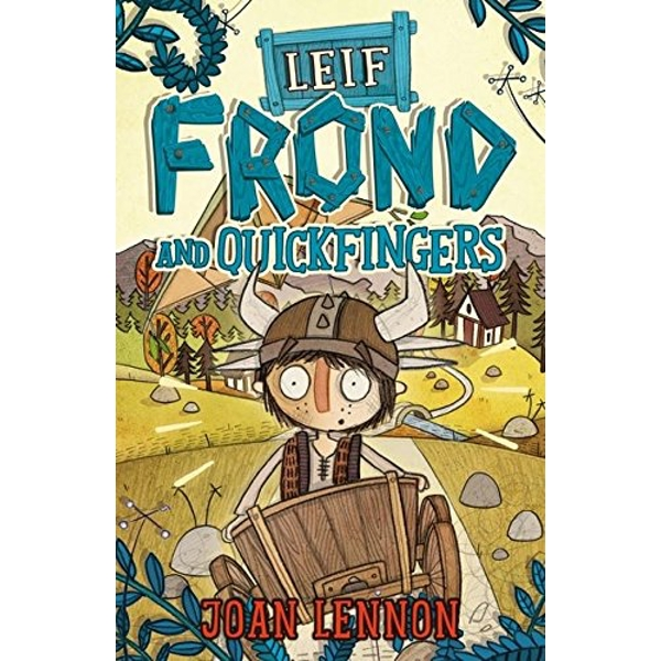 Leif Frond and Quickfingers by Joan Lennon (Paperback, 2014)