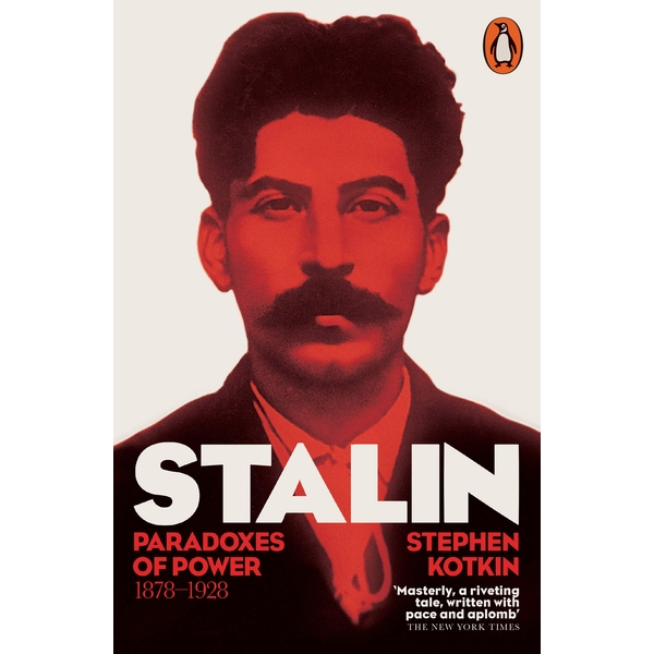 Stalin, Vol. I: Paradoxes of Power 1878-1928 Paperback - 29 Oct. 2015