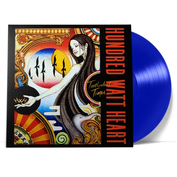 Hundred Watt Heart - Turbulent Times Limited Translucent Blue  Vinyl