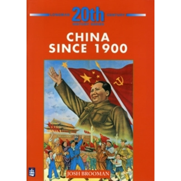 China Since 1900 5th Booklet of Second Set by Josh Brooman (Paperback, 1988)