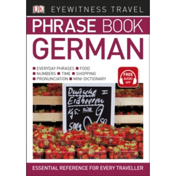 Eyewitness Travel Phrase Book German: Essential Reference for Every Traveller by DK (Paperback, 2017)