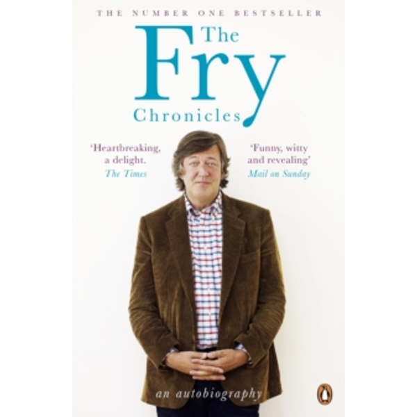 The Fry Chronicles by Stephen Fry (Paperback, 2011)