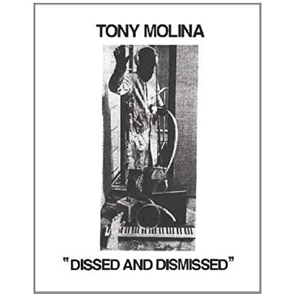 Tony Molina - Dissed And Dismissed Vinyl