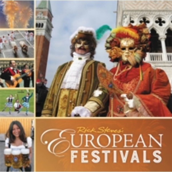 Rick Steves European Festivals (First Edition)