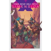 Teenage Mutant Ninja Turtles  Dimension X