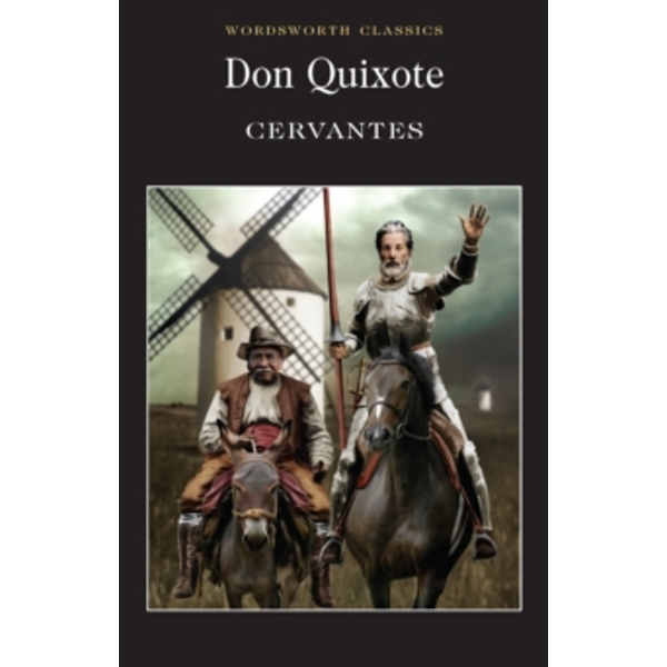 Don Quixote (Wordsworth Classics) Paperback