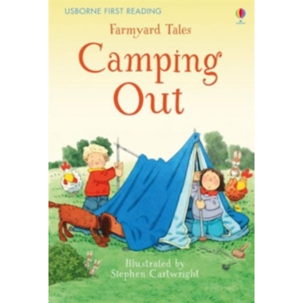 First Reading Farmyard Tales : Camping Out