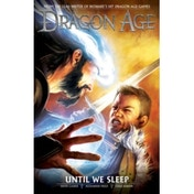 Dragon Age Volume 3: Until We Sleep