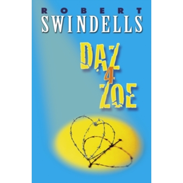 Daz 4 Zoe by Robert Swindells (Paperback, 1995)