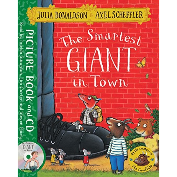 The Smartest Giant in Town Book and CD Pack Book 2016
