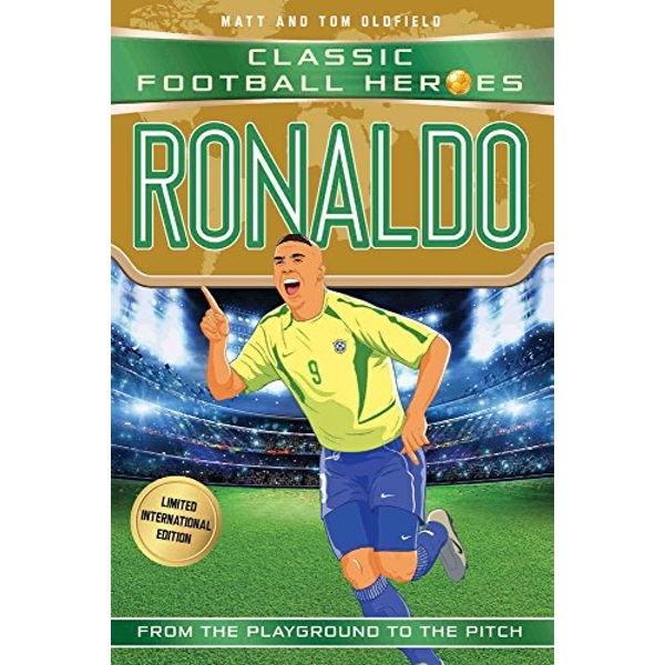 Ronaldo (Classic Football Heroes - Limited International Edition)  Paperback / softback 2018