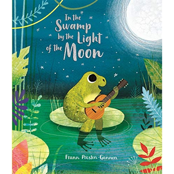 In the Swamp by the Light of the Moon  Paperback / softback 2019