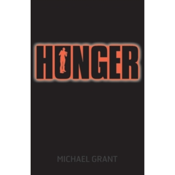 Hunger by Michael Grant (Paperback, 2015)