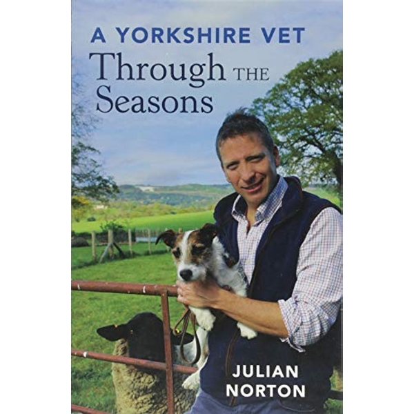 A Yorkshire Vet Through the Seasons  Paperback / softback 2018