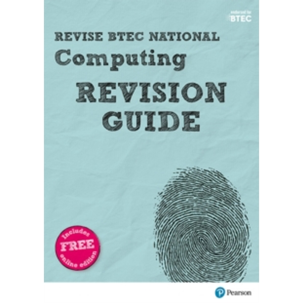 Revise BTEC National Computing Revision Guide : (with free online edition)