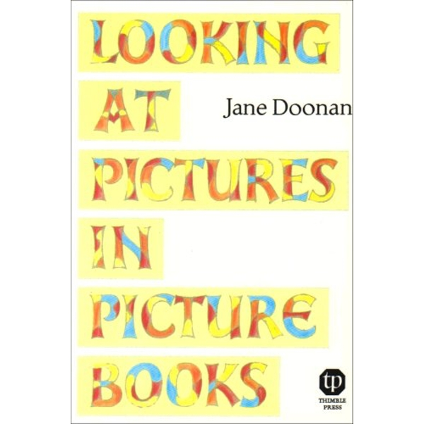 Looking at Pictures in Picture Books by Jane Doonan (Paperback, 1992)