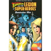 Supergirl And The Legion The Dominator War TP