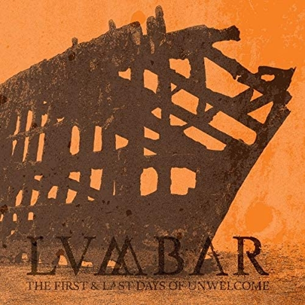Lumbar - The First And Last Days Of Unwelcome Vinyl