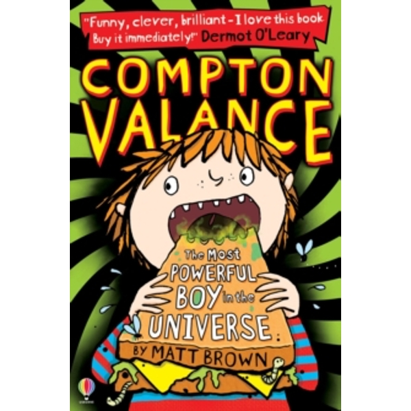 Compton Valance : The Most Powerful Boy in the Universe : 01