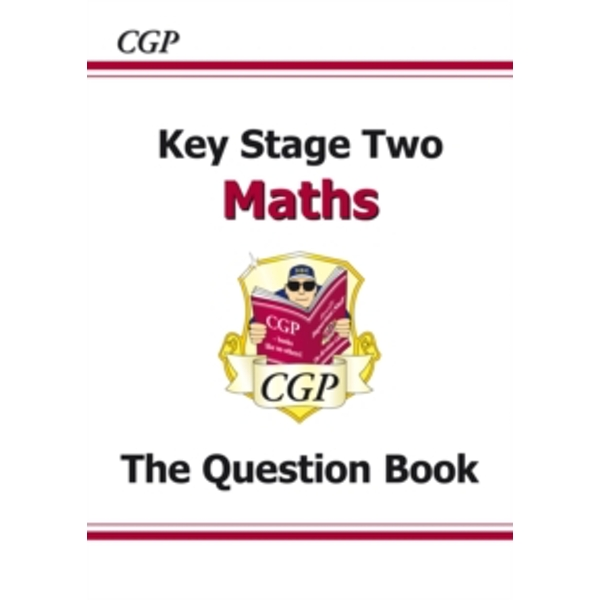KS2 Maths Question Book (for the New Curriculum) by CGP Books (Paperback, 2008)