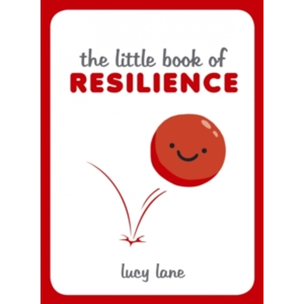 The Little Book of Resilience by Lucy Lane (Hardback, 2016)