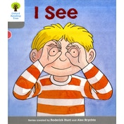 Oxford Reading Tree: Level 1: More First Words: I See