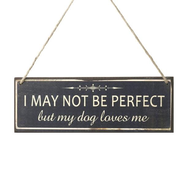I May Not Be Perfect Wooden Sign By Heaven Sends