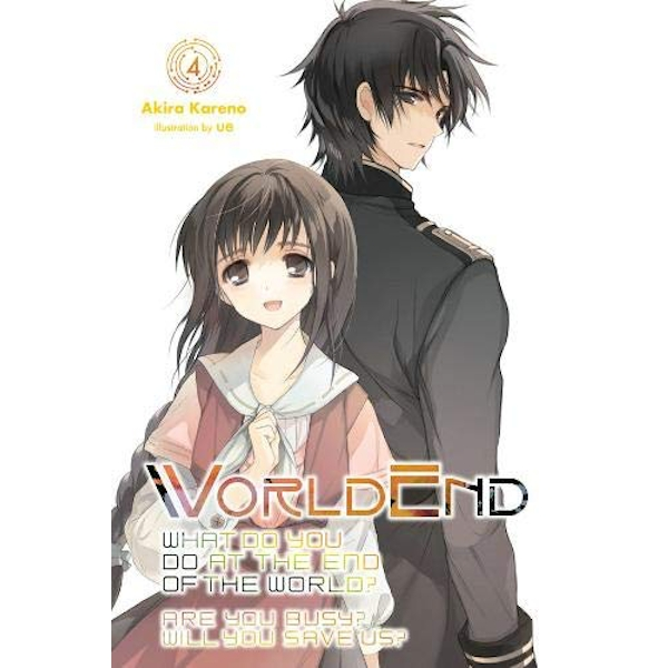 WorldEnd, Vol. 4 (Worldend: What Do You Do at the End of the World? Are You Bu)