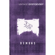Demons: A Novel in Three Parts by Fyodor Dostoevsky (Paperback, 1994)