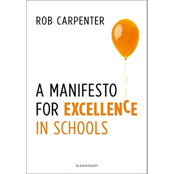 A Manifesto for Excellence in Schools  Paperback / softback 2018