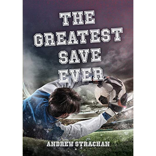 The Greatest Save Ever  Paperback / softback 2018