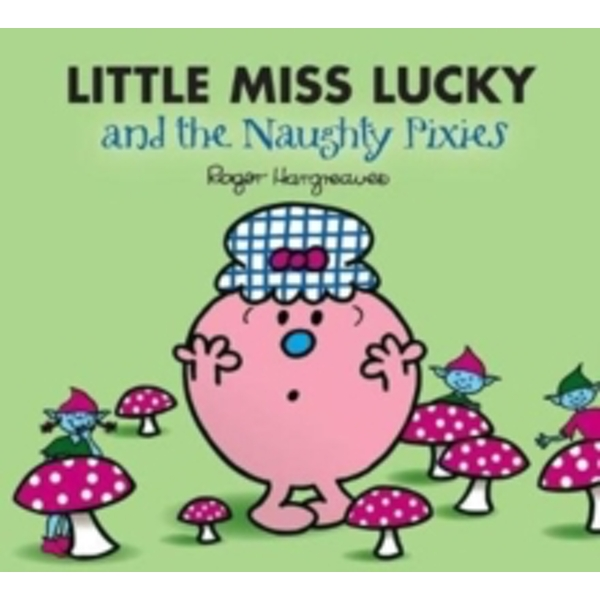 Little Miss Lucky and the Pixies