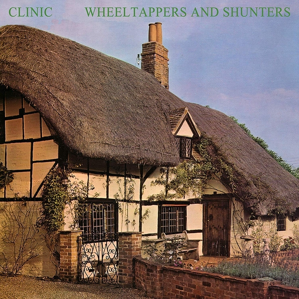 Clinic - Wheeltappers And Shunters - Colour  Vinyl