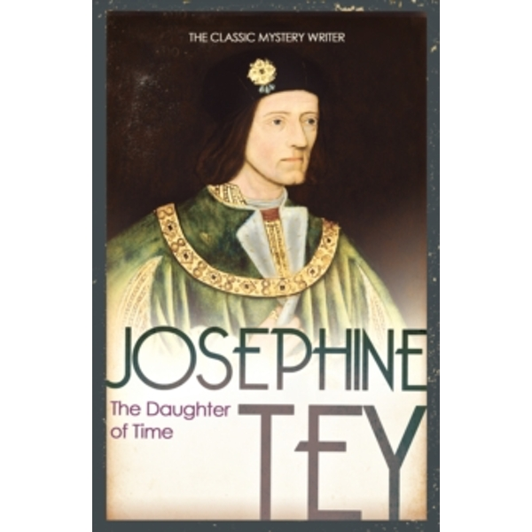 The Daughter Of Time by Josephine Tey (Paperback, 2009)
