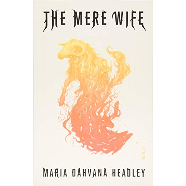 The Mere Wife  Paperback / softback 2018