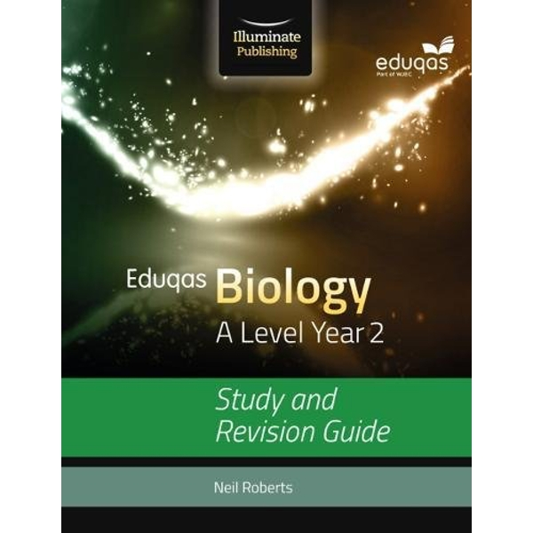Eduqas Biology for A Level Year 2: Study and Revision Guide by Neil Roberts (Paperback, 2017)
