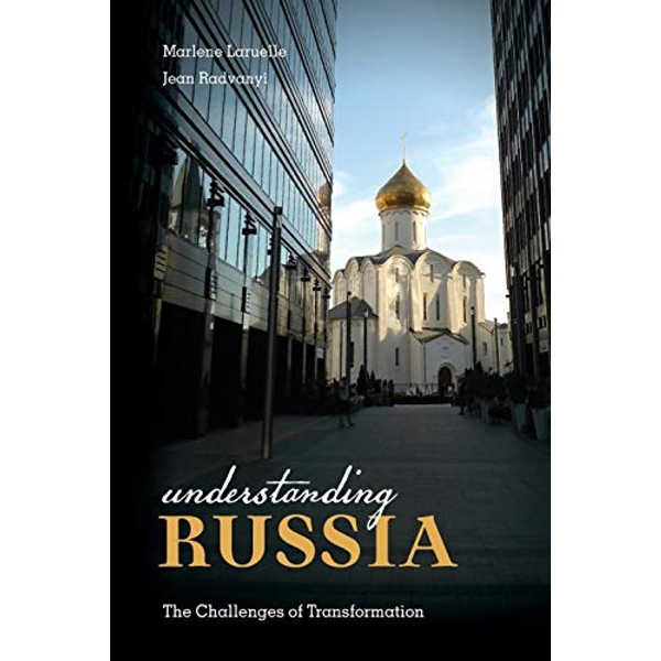 Understanding Russia The Challenges of Transformation Paperback / softback 2018