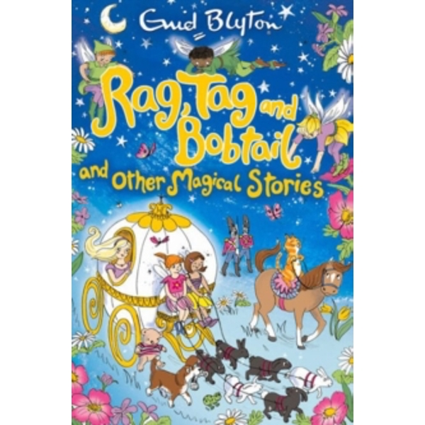 Rag, Tag and Bobtail and other Magical Stories